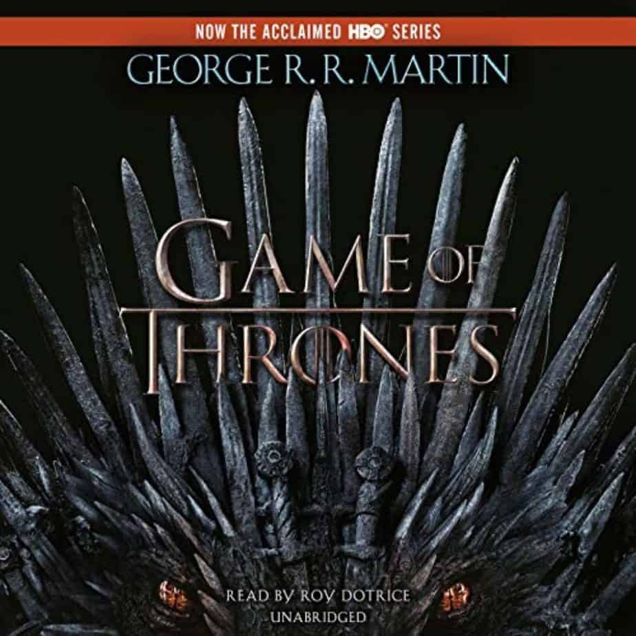 A Game of Thrones - Best Fantasy Audiobooks for Game of Thrones Fan